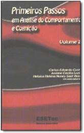 Capa do livro Primeiros passos em análise do comportamento e cognição vol. 2